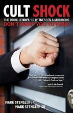 Cult Shock : The Book Jehovah's Witnesses and Mormons Don't Want You to Read...