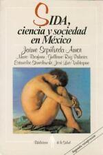 SIDA, ciencia y sociedad en México (Biblioteca De La Salud) (Spanish Edition) b