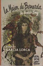 FEDERICO GARCIA LLORCA LA MAISON DE BERNARDA poche