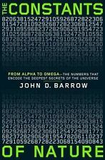 The Constants of Nature: From Alpha to Omega--the Numbers That Encode -ExLibrary