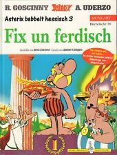 ASTERIX MUNDART 36 - FIX UN FERDISCH (ASTERIX BABBELT HESSISCH 3)