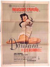 Vtg Mexican Movie Poster 1967 Daminana Y Los Hombres (Mercedes Carreno)
