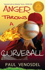 Young Adult Fiction Baseball Book Anger Throws a Curveball - Signed by Author