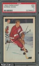 1953 Parkhurst Hockey #50 Gordie Howe Detroit Red Wings PSA 7 NM