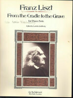 Franz Liszt ~ From the Cradle to the Grave