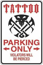 "*Aluminum* Tattoo Parking Only 8""x12"" Metal Novelty Sign  S428"