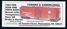 Funaro F&C 7003  PENNSYLVANIA  X28a PRR Boxcar  YOUNGSTOWN Door  AB-Brake  1-PC