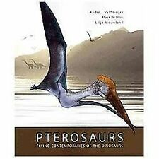 Pterosaurs: Flying Contemporaries of the Dinosaurs, , Ilja Nieuwland, Mark Witto