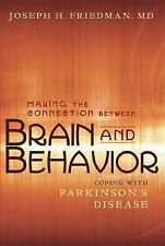 Making the Connection Between Brain and Behavior