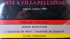 SIMON BENETTON LUIGI VERONESI : CATALOGO DEL 1989 ARTISTI VARI