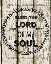 Primitive Bless the Lord O My Soul Farmhouse Chippy Shiplap  Print 8x10