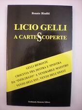 LIBRO MASSONERIA BIOGRAFIE STORIA RISALITI RENATO: LICIO GELLI A CARTE SCOPERTE