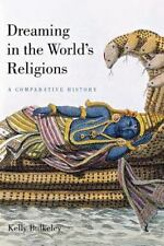 Dreaming in the World's Religions: A Comparative History-ExLibrary