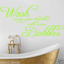 Wash your Troubles with Bubbles, Wall Sticker, Transfer, DECAL Bathroom