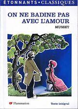 Alfred De MUSSET * On Ne Badine Pas Avec L'Amour * 19 ème * Théâtre * Classiques
