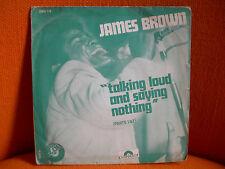 VINYL 45 T – JAMES BROWN : TALKING LOUD SAYING NOTHING – RHYTHM N BLUES FUNK