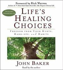 Life's Healing Choices: Freedom from Your Hurts, Hang-ups, and Habits by Baker,