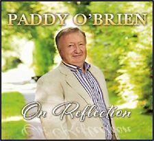 PADDY O'BRIEN - ON REFLECTION: CD ALBUM (BRAND NEW ALBUM 2014)