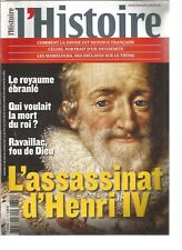 L'HISTOIRE N°351 - L'ASSASSINAT D'HENRI IV : ROYAUME EBRANLE - RAVAILLAC....