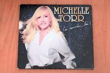Michelle Torr - Ces années-là - Sha la la - Encore - Toutes ces nuits - 14 T  CD