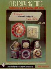 Electrifying Time: Telechron & Ge Clocks 1925-55 New!