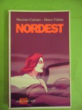 CARLOTTO VIDETTA. NORDEST. E/O 2005