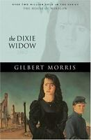 The House of Winslow: The Dixie Widow Bk. 9 by Gilbert Morris (2005, Paperback)