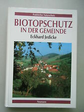 Biotopschutz in der Gemeinde 1994 Biotop Praktischer Naturschutz