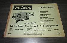 Betriebsanleitung Ersatzteilliste Holder Spritze ASB 30 ASB 40 Spare Parts List!