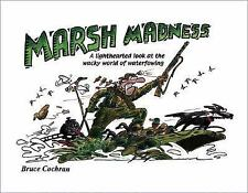 Book, Marsh Madness by Bruce Cochran (2006, Hardcover)