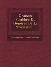 Oraison Funebre Du General de La Moriciere... (Paperback or Softback)