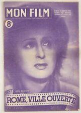 Revue Mon Film n° 44 Rome ville ouverte Anna Magnani 1947