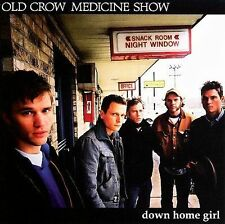 Down Home Girl [EP] by Old Crow Medicine Show (CD, Jul-2006, Nettwerk)