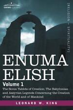 Enuma Elish : Volume 1 by Leonard King (2007, Paperback)