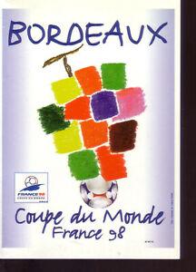 Carte Postale * FRANCE 98 *** Affiche Officielle / Ville de Bordeaux