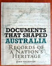 Documents That Shaped Australia Records Heritage Maps H/C 2010 Primary Resources