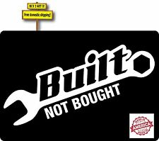 Built Not Bought Wrench JDM Turbo Low Rider Decal  Buy 2 Get 3 p509