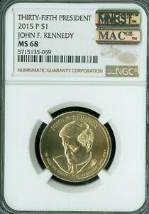 2015-P JOHN F. KENNEDY PRES. DOLLAR NGC MS 68 MAC FINEST GRADE MAC SPOTLESS .