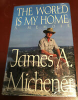 The World Is My Home Memoir James A. Michener 1991 HB/dj writer's life NEW