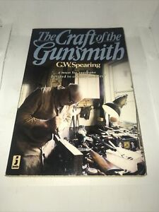 The Craft of the Gunsmith by Spearing, G.W. Paperback Book SUPERFAST Dispatch