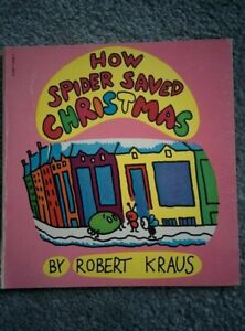 Vintage 1970 HOW SPIDER SAVED CHRISTMAS by Robert Kraus 1st Edition Paperback