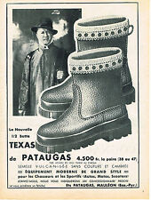 PUBLICITE ADVERTISING   1954   PATAUGAS   la 1/2 botte  TEXAS