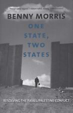 One State, Two States: Resolving the Israel/Palestine Conflict, Benny Morris, Ex