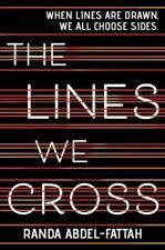 Lines We Cross, Hardcover by Abdel-Fattah, Randa, Brand New, Free shipping in...