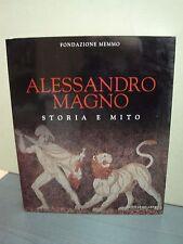 Alessandro Magno Storia e Mito  Memmo