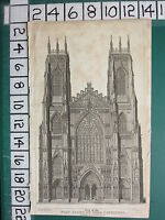 1806 Datato Antico Yorkshire Stampa ~ Vista Di The West Anteriore York Cathedral