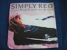 SIMPLY RED - IF YOU DON'T KNOW ME BY NOW - WEA YZ377