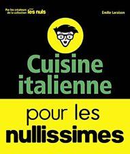 Cuisine italienne pour les Nullissimes Emilie LARAISON First 96 pages Relie