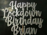 LockDown Birthday Cake Topper Any Names/Age/Word/Colour Personalised Silver