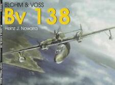 Blohm & Voss Bv 138 (Schiffer Military History) by Nowarra, Heinz J | Paperback